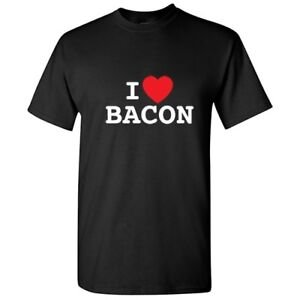 959533c34 I Love Bacon Sarcastic Food Graphic Gift Idea Cool Funny Novelty T ...