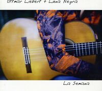 Ottmar Liebert, Ottmar Liebert & Luna Negra - La Semana [new Cd] on Sale