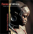 Faces of Africa: Thirty Years of Photography by Carol Beckwith, Angela Fischer (Hardback, 2009)