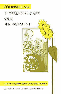 1 of 1 - Counselling in Terminal Care and Bereavement (Communication and Counselling in H