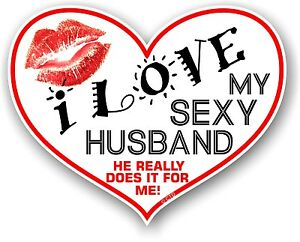 Novelty Fun I Love My Sexy Husband Heart Shape Kiss Vinyl Car