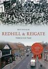 Redhill & Reigate by Roy Douglas (Paperback, 2016)