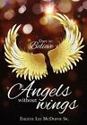 Angels Without Wings 9781629522302 by Eugene Lee McDuffie SR Paperback