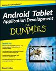 Android Tablet Application Development For Dummies von Donn Felker (2011, Taschenbuch)
