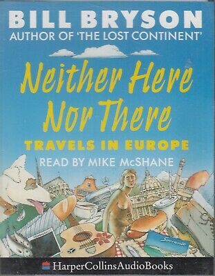 Neither Here Nor There Travels In Europe