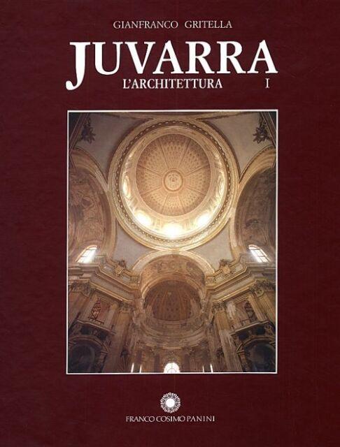 Juvarra L'architettura (2 Voll.) - Franco Cosimo Panini Modena 1992