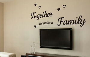 Together We Make A Family Wall Art Quotes Vinyl Sticker Diy Decor Wall Decal Ebay