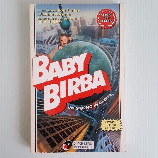 Baby Birba - Un Giorno In Libertà - Sperling Editore - Ron Fontes