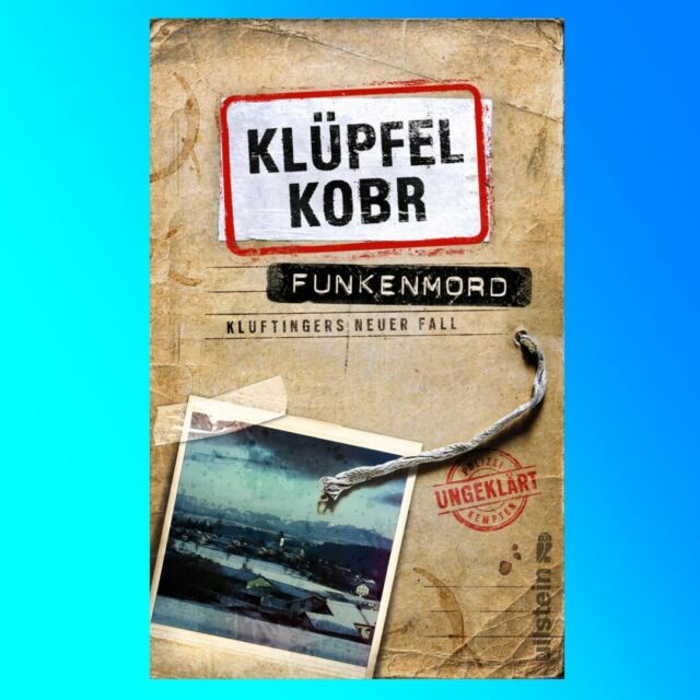 Volker Klüpfel, Michael Kobr I Funkenmord I Kommissar Kluftinger Band 11