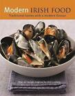 Modern Irish Food by Octopus Publishing Group (Hardback, 2016)
