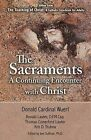 The Sacraments: A Continuing Encounter with Christ by Donald W. Wuerl, Ronald Lawler (Paperback, 2011)