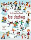 First Sticker Book Ice Skating by Jessica Greenwell (Paperback, 2016)