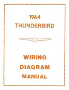 ford 1964 thunderbird wiring diagram manual 64 ebay rh ebay com