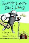 Slamma Lamma Ding Dong an Anthology Nebraska S Slam Poets Book PB 0595362974