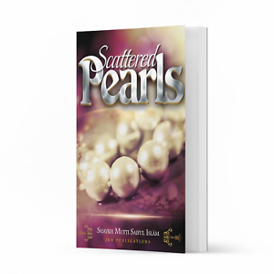 Scattered Pearls by Shaykh Mufti Saiful Islam