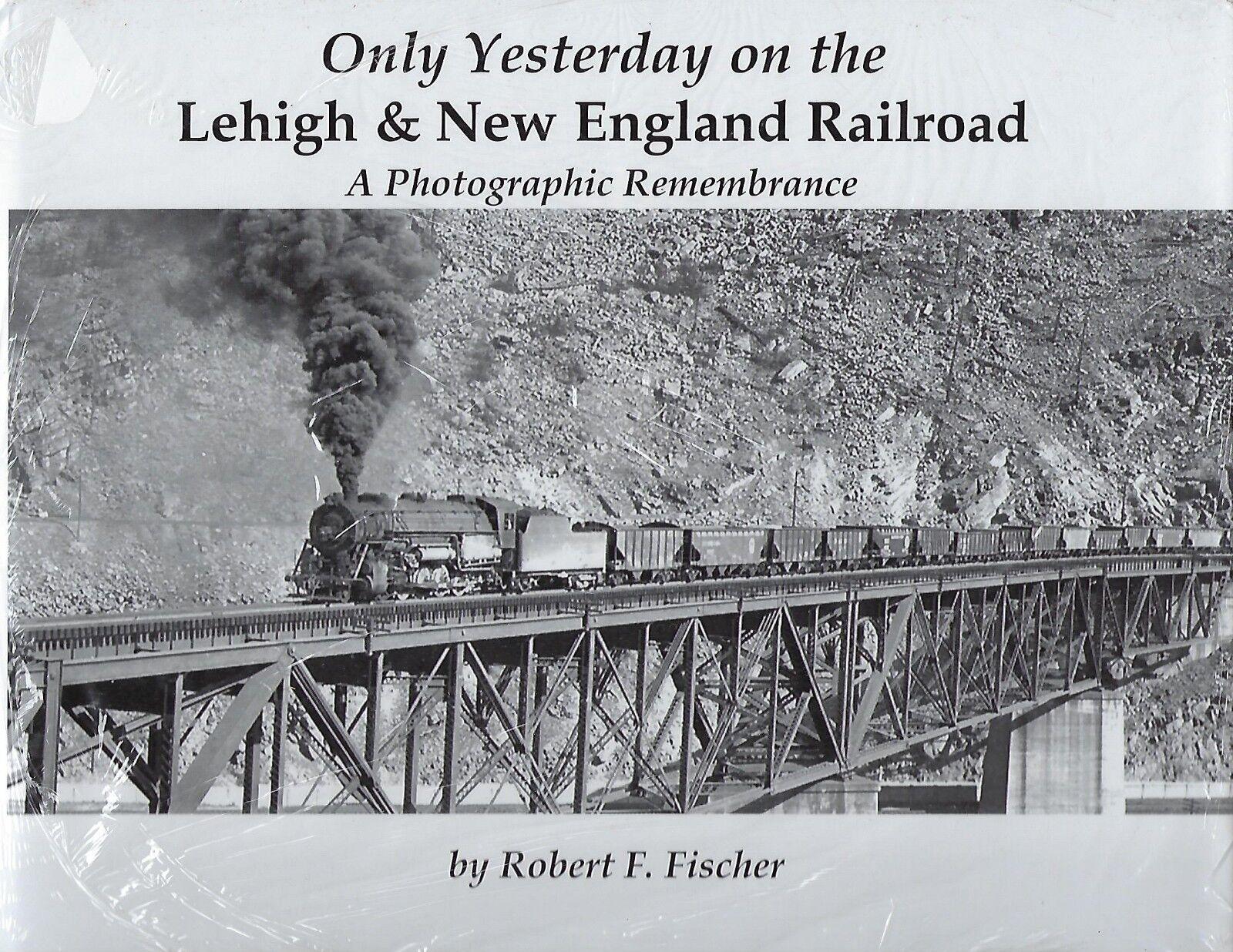Yesterday On The Lehigh & New England Ferrovia ( Libro Nuovo