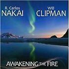 R. Carlos Nakai - Awakening the Fire (2013)