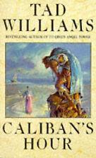 Good, Caliban's Hour, Williams, Tad, Book