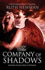The Company of Shadows by Ruth Newman (Hardback, 2010)