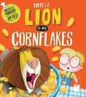There's a Lion in My Cornflakes by Michelle Robinson (Paperback, 2014)