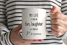 Fun, Laughter & Prosecco Quote Mug/Cup - Ideal Birthday Present Gift