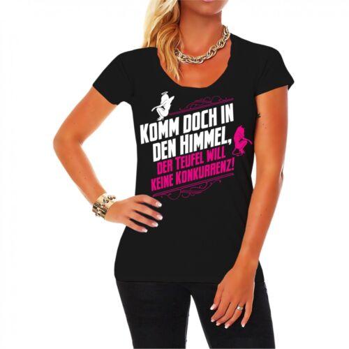 Frau Mädchen T-Shirt Komm doch in den Himmel Sprüche Hölle Teufel spruch fun 666