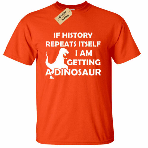 KIDS BOYS GIRLS If History Repeats Itself Getting Dinosaur Funny Party t-shirt