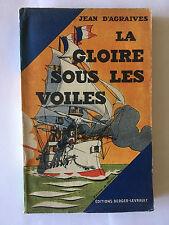 LA GLOIRE SOUS LES VOILES 1933 JEAN D'AGRAIVES