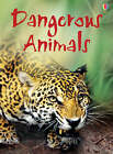 Dangerous Animals by Rebecca Gilpin, Catriona Clarke (Hardback, 2008)