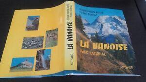 Roger Frison-Roche P.Tairraz La Vanoise Arthaud National Demuestra 1972 Tbe