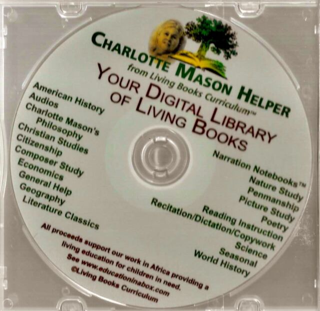 Charlotte Mason Helper Your Digital Library of Living Books CD