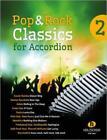 Pop & Rock Classics for Accordion 2 (2014, Taschenbuch)