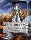 Maha-Bharata: The Epic of Ancient India by Anonymous (Paperback / softback, 2012)