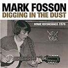 Mark Fosson - Digging in the Dust (Home Recordings 1976, 2012)