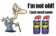 HUMOROUS FRIDGE MAGNET - OLD AGE WD40