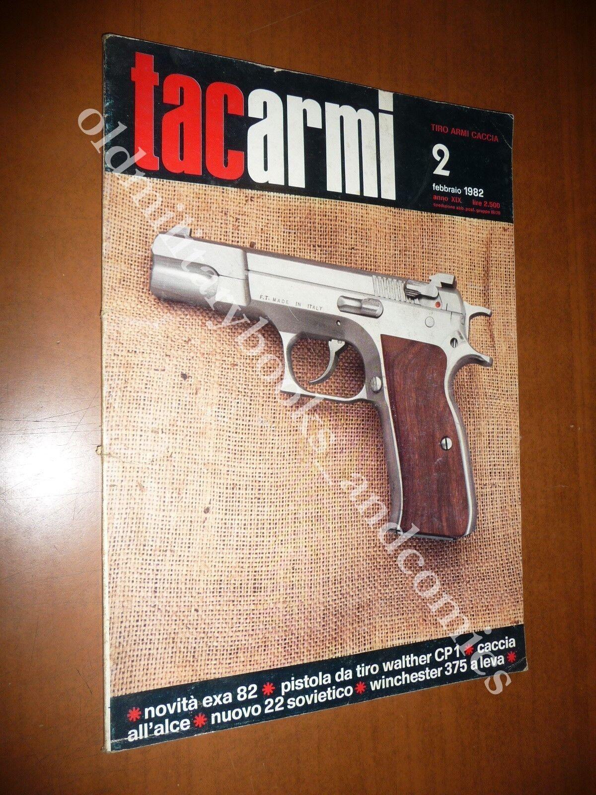 TAC ARMI TACARMI (TIRO ARMI CACCIA) n. 2 FEBBRAIO 1982 PISTOLE FUCILI REVOLVER