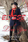 I Love You: Canadian Poetry by Elysse Poetis (Paperback / softback, 2010)