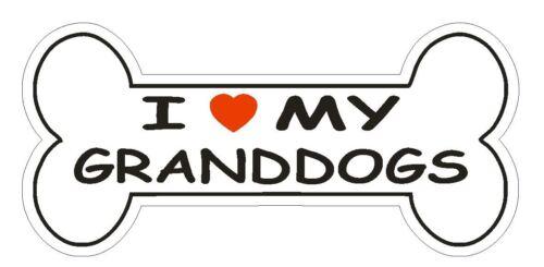 Love My Granddogs Bumper Sticker or Helmet Sticker D832 Dog Bone Pet Lover