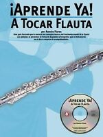 Aprende Ya: A Tocar Flauta Book And Cd 014001992