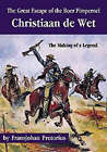 The Great Escape of the Boer Pimpernel: Christiaan De Wet - the Making of a Legend by FransJohan Pretorius (Hardback, 2001)