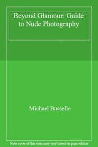Michael boys the book of nude photography a practical guide to.