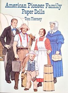 Antique (pre-1930) American Pioneer Family Paper Doll Book,1996 Uncut 16 Pgs,tierney Street Price