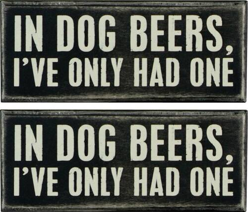 X2 IN DOG YEARS Decal Sign Bar Pub Window Wall Cool STICKER Garage Alcohol Beer