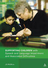 Supporting Children with Speech and Language Impairment and Associated Difficulties by Jill McMinn (Paperback, 2006)