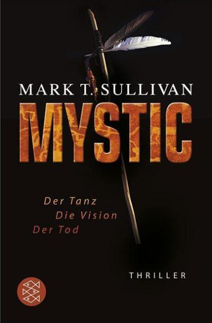 Mystic von Mark T. Sullivan (2010, Taschenbuch)