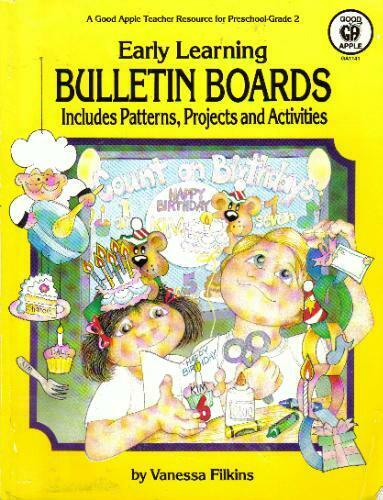 Early Learning Bulletin Boards  Includes Patterns Projects   Activiti