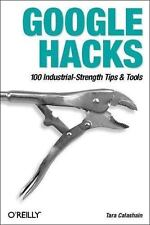 Google Hacks: 100 Industrial-Strength Tips & Tools-ExLibrary