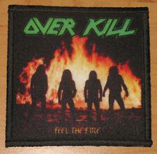 "OVERKILL ""FEEL THE FIRE"" silk screen PATCH"
