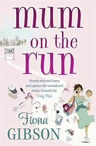 Very-Good-Mum-On-The-Run-Gibson-Fiona-Paperback
