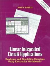 Linear Integrated Circuit Applications: Hardware and Software Exercises Using